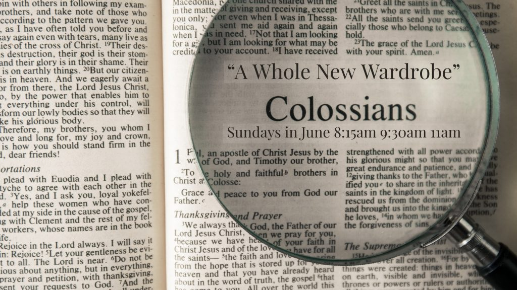 Worship Series: Paul's Letter To The Colossians